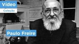 Paulo Freire - uma sofisticada elaboração intelectual e um olhar corajoso